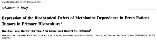 Expressie van het biochemische defect van methionine-afhankelijkheid in nieuwe patiënttumoren in primaire histocultuur